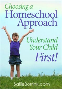 Which comes first? Choosing a homeschool approach or studying your child?…