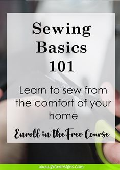 Learn to Sew with Sewing Basics 101 a free email course for novice sewists