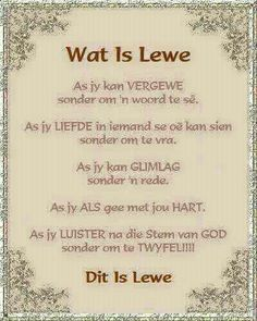 Wat is lewe Wisdom Quotes, True Quotes, Bible Quotes, Special Words, Special Quotes, Inspirational Quotes About Success, Inspirational Thoughts, Motivational Quotes, Jesus Christ Quotes