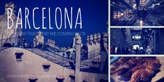 3+things+that+keep+me+coming+back+to+Barcelona