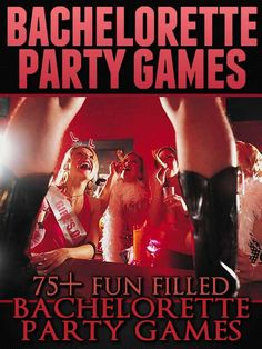 Like these ideas!! #Bachelorette Party Games: 75+ Fun Filled Bachelorette #Party #Game Ideas