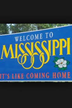 Mississippi State Welcome Sign