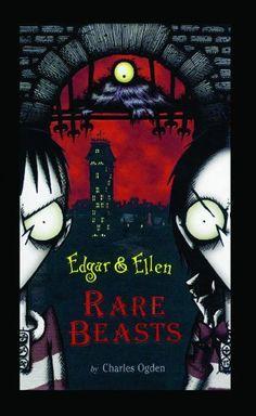 Rare Beasts (Edgar & Ellen) $9.95