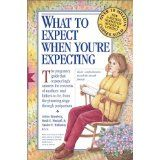 What to Expect When You're Expecting (Paperback)By Arlene Eisenberg