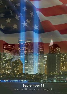 September 11 - We will never forget. 11 September 2001, Remembering September 11th, We Will Never Forget, I Love America, God Bless America, Patriotic Pictures, 911 Memorial, Patriots Day, Vw Vintage