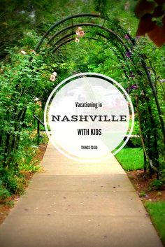 Things To Do in Nashville with Kids
