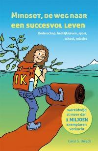 Mindset, de weg naar een succesvol leven *wereldwijd al meer dan 1 miljoen exemplaren verkocht*