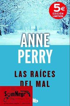 http://somnegra.com/novela-policial/1941-las-raices-del-mal-anne-perry.html