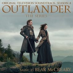 Original Television Soundtrack (OST) from the TV drama series Outlander Season 4 Music composed by Bear McCreary.