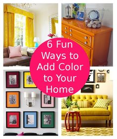 diy home sweet home: 6 Ways to Add Color to Your Home