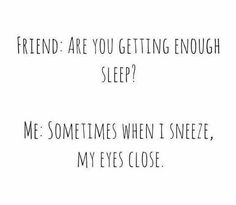 Top 18 no sleep meme – Life Quotes & Humor Me Quotes, Funny Quotes, Funny Memes, No Sleep Quotes, Sleep Deprived Quotes, No Sleep Meme, Funny Phrases, Thing 1, Sleep Deprivation