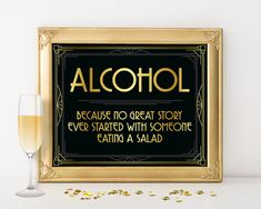 """""""Alcohol. Because no great story ever started with a salad"""". Printable sign for…"""