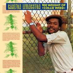 Carlton Livingston - 100 Weight Of Collie Weed (1984)