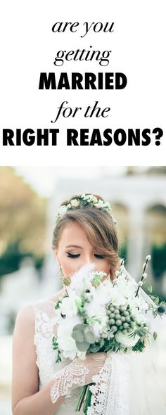 Diy Crafts Ideas : Are You Getting Married for the Right Reasons?