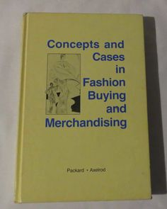 Concepts and Cases in Fashion Buying and Merchandising - 1977 | eBay