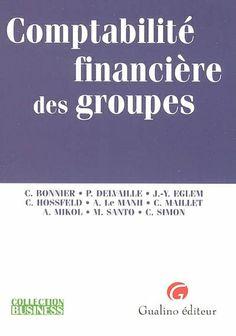 E-BOOK accessible aux utilisateurs de l'UHA (étudiants et personnel) --- Analyse les problématiques comptables auxquelles sont confrontés les groupes cotés en Bourse.