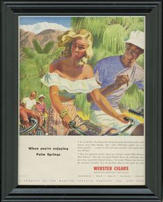 WEBSTER CIGAR AD ~ 1946 Framed Webster Cigar Advertisement ~ When you're enjoying Palm Springs ~ Edwin Georgi Art ~ Man Cave Decor ~ 1946-74 by VintageAdWorld on Etsy