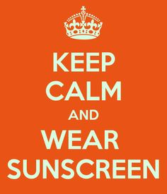 sunscreen quotes - Google Search