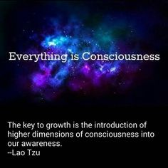 ...higher dimensions of consciousness....