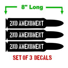 Bullet Shaped 2nd Amendment Vinyl Decal Sticker Set by WrenGifts