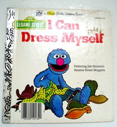 VIntage Grover- I Can Dress Myself.  For my daughter. :)  tootly...