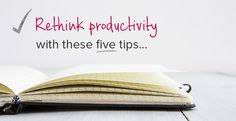 KrisCarr.com/*** How To Be More Productive in 5 Unexpected Ways