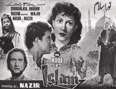 Noor-e-Islam was one of the first Lollywood films released in 1957. Pakistan gained its independence in year 1947 from the greater India & British colonial rule. This meant partition of the Film Industry too, which gave a major blow to film making.
