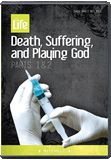 Death, Suffering, and Playing God-Answers in Genesis: Euthanasia