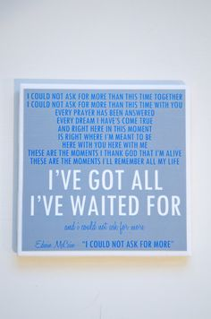 """edwin mccain """"i could not ask for more """" lyric art coaster $8"""