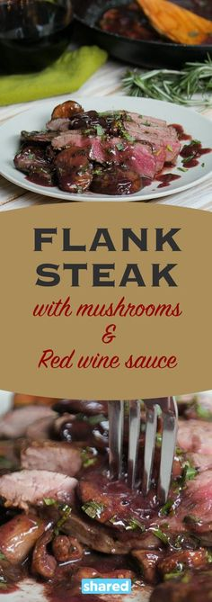 Those moments when you feel like getting fancy for dinner but don't want to slave away over your meal have been saved! Flank Steak with Mushrooms and Red Wine Sauce is gourmet without the effort! Try this dish once and you'll forever use it when you need to impress without all the fuss.