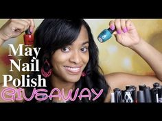 May Nail Polish Giveaway!!!!