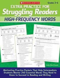 Extra Practice for Struggling Readers: High-Frequency Words: Motivating Practice Packets That Help Intermediate S...