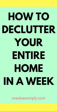 This awesome tutorial shows how to declutter your entire home in a week. See how to declutter your home room by room and make your home free from clutter in 7 days. how to declutter your entire home, home organization ideas, decluttering tips Declutter Home, Declutter Your Life, Organizing Your Home, Organising, Organizing Tips, Decluttering Ideas, Organizing Solutions, Storage Solutions, Storage Ideas