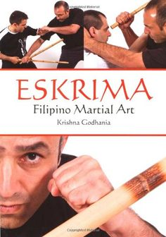 Eskrima: Filipino Martial Art