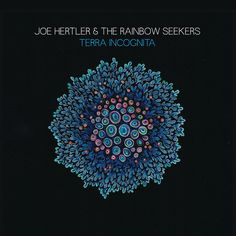"Joe Hertler & The Rainbow Seekers, ""Future Talk"" 