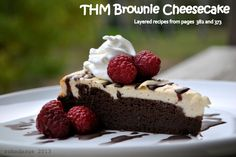 Looking for a Brownie Cheesecake recipe?  THM has got us covered.   I started with the Secret Agent Brownie Cake on page 382 and began baking as directed.  After about 15 minutes, after it has just begun to set, gently pour on the batter of the Basic Cheesecake recipe from page 373.  Continue to bake for another 20 to 30 minutes.  It's done when a knife inserted in the middle comes out clean.    Delicious!!!