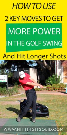Learn how to create more power in the golf swing with 2 key moves that generate more clubhead speed and distance.