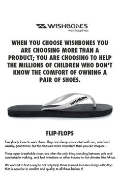 @Wishbones Flip-Flops #Wishbones the high quality natural rubber flip flop with a social concience. Every purchase means another pair to someone in need #WearHappiness #Indiegogo wish-bones.com