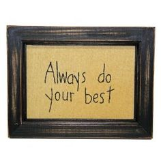 Sampler - Always do your best - Country Rustic Primitive Framed Stitchery $13.99