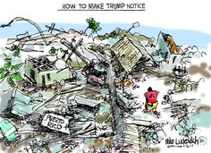 Cartoonist Mike Luckovich lambasts President Trump for focusing on NFL athletes instead of the crisis in Puerto Rico. Trump Cartoons, Political Cartoons, Best Cartoons Ever, Taking A Knee, Gary Larson, The Week Magazine, The Far Side, Kids Tv, Cartoon Memes