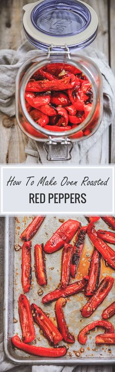 In this recipe, you will learn how to make oven roasted peppers. Oven roasted bell peppers are super easy to make, very delicious and so versatile. Make one batch of homemade roasted red peppers and use it different dishes or eat it straight from a jar! #roastedpeppers #bellpeppers Veggie Dishes, Veggie Recipes, Vegetarian Recipes, Gf Recipes, Side Dishes, Dinner Recipes, Oven Roasted Peppers, Pinterest Recipes, Canning Recipes