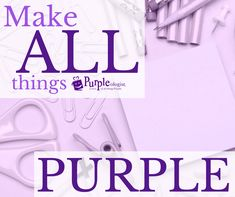 YOU WOULD THINK I WOULD GET TIRED OF PURPLE IF EVERYTHING WAS PURPLE. NO I WOULD NOT !!!! THERE ARE SO MANY SHADES OF PURPLE THAT I LOVE !!!!