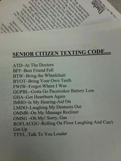 Senior citizens texting codes...