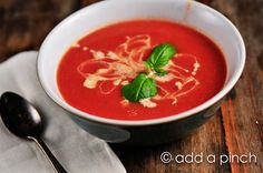 Sweet fruits of summer!  Tomato Soup Recipe - Cooking   Add a Pinch   Robyn Stone