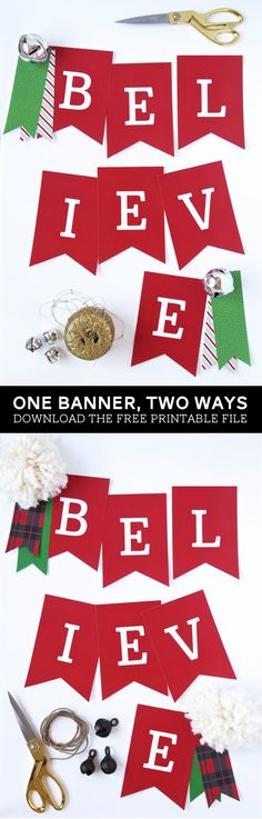 Free Printable Believe #Christmas Banner with two fun styles to choose from. Download the #Freeprintable @PagingSupermom #christmasdecor
