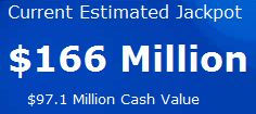 Winning Primary TEAM Members for Wednesday's Powerball Jackpot of $166 million would get an After-Tax Distribution of $4.75 million of the $97.1 million Cash Value. 24 Sr TEAM Leaders would each get $453,133 in after-tax cash. Increase YOUR CHANCES to win at www.LotteryAlliance.com and PLAN to Win!