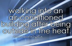 Little reasons to smile - walking into an air-conditionele building after Boeing outside in the heat