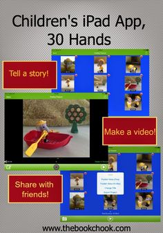 The Book Chook: Children's iPad App, 30 Hands - help kids create digital stories!