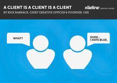 A Client is a Client is a Client