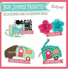 New Summer Products coming May1st! Email me at lisacosat@hotmail.com to host a party. To order  www.mythirtyone.com/lisacosat